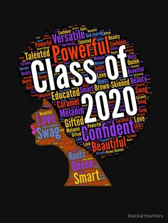 Class of 2020 Words in Afro Natural Hair T-Shirt by blackartmatters - Senior Shirts - Ideas of Senior Shirts - Class of 2020 Words in Afro Natural Hair by blackartmatters Senior Class Shirts, Graduation Shirts, School Shirts, Graduation Ideas, Natural Hair Care, Natural Hair Styles, Natural Skin, Healthier Together, Lip Gloss Colors