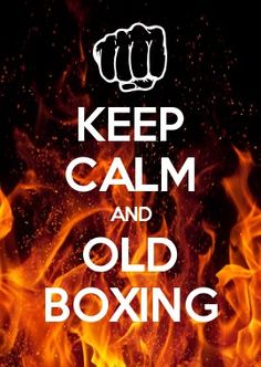 KEEP CALM AND old boxing
