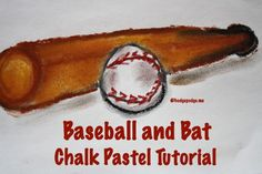Baseball and Bat Chalk Pastel tutorial at hodgepodge.me (Hodgepodge subscriber freebie)