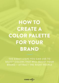 Picking colors for your brand is difficult, so click through to get tips on how to create a great color palette for your brand!