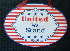 """NOW ON SALE """"10-1/4"""" X 7-1/2"""" United We Stand"""" Patriotic Sign Military July 4th Wreaths 36425251086 