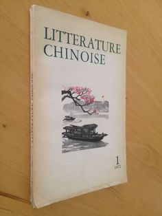 #revue littéraire : Littérature Chinoise. Revue n°1 de 1972. 170 pp. brochées.