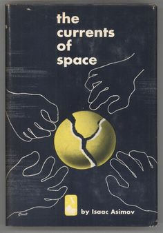 First edition of The Currents of Space by Isaac Asimov, 1952.