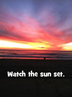 watch the sunset - family fun ideas to get you outside.