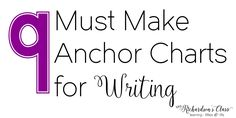 """My first few years of teaching I was """"given"""" writing for my team planning assignment. After digging my heels in with writing for a few years and in different grade levels, it ignited a love for teaching writing. I wanted to share with you some of my favorite writing anchor charts that will be WONDERFULMore"""