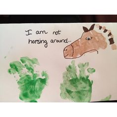 """The horse is baby's foot print & hand prints are the grass.  Cute card.... """"I'm not horsing around... You're an awesome grandpa.  @Casey Ellis"""