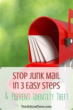 Day after day, useless ads and junk mail get tossed straight into the recycling bin. Is junk mail cluttering up your life? With three easy steps, I reduced my clutter and protected myself from identity theft at the same time. Here's how I did it.