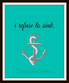 Nautical Boat Anchor Quote Art Print // by SimplyLoveCreations, $15.00