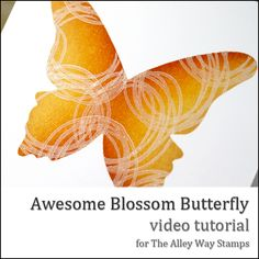 Danielle Daws: Awesome Blossom Butterfly - TAWS Video