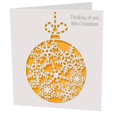 Christmas Card Laser Cut Thinking Of You Bauble
