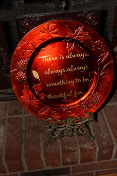 There is always, always, always, something to be thankful for!