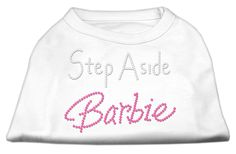Step Aside Barbie Shirts for your Dog