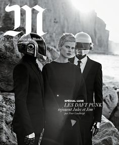 Supermodel Saskia de Brauw and famous duo Daft Punk have been photographed in cover-story for M Le Monde. The author of this photosession is fashion-photographer Peter Lindbergh. Peter Lindbergh, Daft Punk, Jules Et Jim, Thomas Bangalter, Famous Duos, Foto Fashion, Magazine Cover Design, Magazine Covers, Jean Baptiste