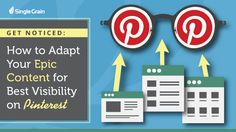 How to adapt your content for the best visibility on #Pinterest