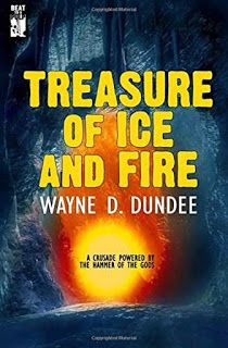 Rough Edges: Treasure of Ice and Fire - Wayne D. Dundee