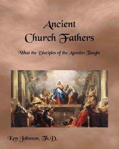 Ancient Church Fathers - Ken Johnson eBook