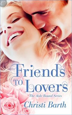 ARC Review....Friends to Lovers by Christi Barth