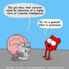 Really? You don't say ... Funny Quotes, Funny Memes, Hilarious, Qoutes, Funny Cartoons, Funny Comics, Heart And Brain Comic, The Awkward Yeti, Akward Yeti