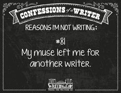 Shop Confessions of a Writer: Reason Poster created by WritingCom. Writing Posters, Writing Genres, Fiction Writing, Start Writing, Writing Help, Writing A Book, Creative Writing Prompts, Quotes By Famous People, My Muse