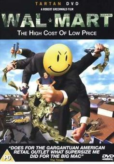 Wal-Mart: The high cost of low price (documentary)