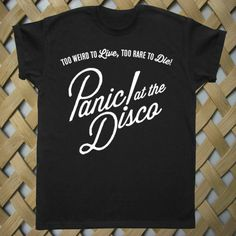 Panic at the Disco to Live of 1.T shirt