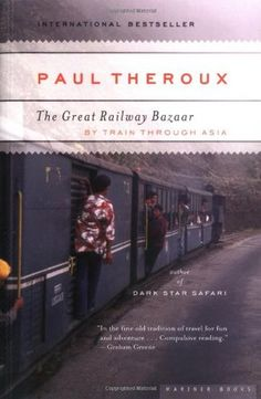 "DOWNLOAD BOOK ""The Great Railway Bazaar by Paul Theroux""  tablet français story authors finder txt mp3 direct link"