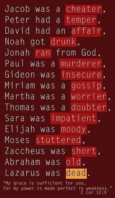 Bible characters flawed. God is ALWAYS merciful to those who are sorry for their sins :)