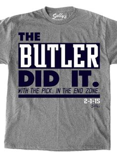 THE BUTLER DID IT T-Shirt - Price   17.99 New England Patriots Football 7918940b2