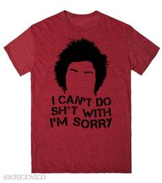 Red - I'm Sorry | I can't do shit with I'm sorry. Show off your love for Orange Is The New Black with this shirt. This makes a great gift for any fan of Red! #OrangeIsTheNewBlack #Red #ImSorry #Piper #OITNB