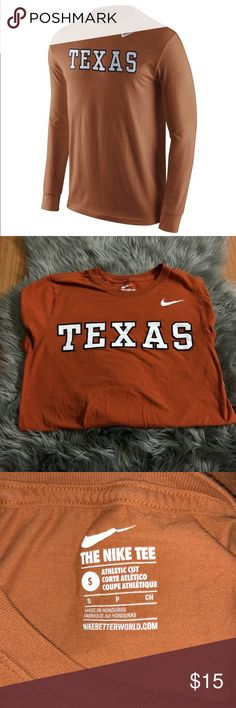 Texas Nike Shirt Could be for men or women! Perfect burnt orange color; does have some signs of wear but nothing too bad; let me know if you want more pictures! Nike Shirts Tees - Long Sleeve