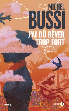 Buy J'ai dû rêver trop fort by Michel BUSSI and Read this Book on Kobo's Free Apps. Discover Kobo's Vast Collection of Ebooks and Audiobooks Today - Over 4 Million Titles! Free Reading, Reading Lists, Book Lists, Maman A Tort, Books To Read, My Books, Elle Kennedy, Robert Louis Stevenson, Lus