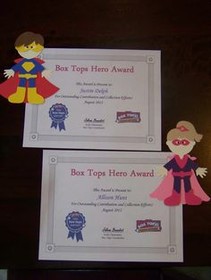 Certificate (found on the internet) and Cricut superheroes to celebrate Box Tops heroes at school (monthly)!