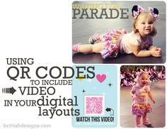 This is a how-to on adding QR codes to your layouts so family members can watch videos just by scanning the code with their smart phone! Totally ingenious!  Britt-ish Designs Blog