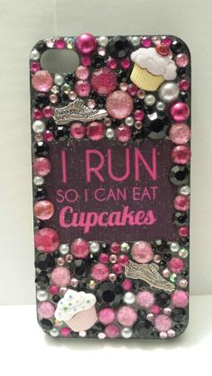 Such a cleverly bedazzled phone cover with one of my favorite sayings.  Sweet little reminder of why I need to exercise.