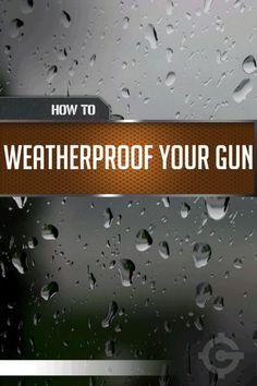 Gun Cleaning Tips & Tricks - How to Waterproof Your Gun | Firearm Maintenance by Gun Carrier http://guncarrier.com/gun-cleaning-tips-tricks-waterproof-gun/