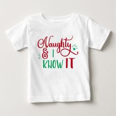 naughty and I know it Funny Christmas Baby T-Shirt - family gifts love personalize gift ideas diy
