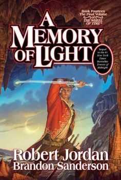 Wheel of Time XIV: A Memory of Light by Robert Jordan & Brandon Sanderson (2013) | The Wheel is turning, and the Age is coming to its end......the Last Battle will determine the fate of the world...