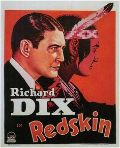Redskin (1929) Stars: Richard Dix, Julie Carter, Tully Marshall, George Regas, Noble Johnson, Jane Novak ~Director: Victor Schertzinger