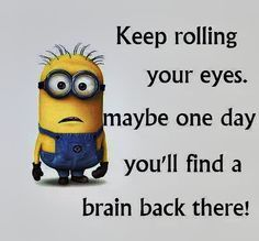 Colorado Springs Funny Minions AM, Tuesday July 2016 PDT) - 33 pics - Minion Quotes Cute Minions, Funny Minion Memes, Minions Quotes, Funny Jokes, Minion Sayings, Minion Pictures, Funny Pictures, Colorado Springs, Cute Quotes