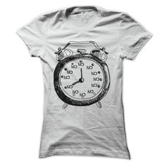 Oh, Look! It's No O'Clock - Funny Not Today T Shirt - other colors are available - tops for women and men