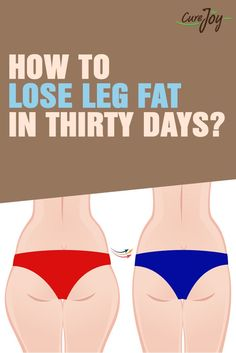 how to lose leg fat fast and easy