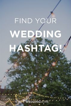 Find your wedding hashtag!!