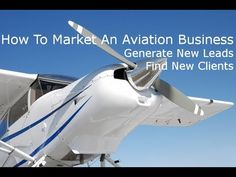 How To Market An Aviation Business. How To Use Video Marketing To Genera...