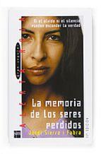la memoria de los seres perdidos-jordi sierra i fabra-9788434861244