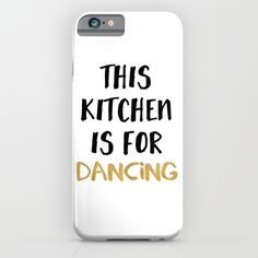 THIS KITCHEN IS FOR DANCING phone case - If your kitchen is for dancing, than this typo is for you! You are only allowed to cook if you dance, because if you don't like to party in the kitchen then your ass gotta go!  graphic-design digital typography illustration vector dancing kitchen typography cooking cook food yummy blogger illustration hipster