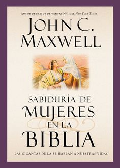 Wisdom from Women in the Bible Giants of the Faith Speak into Our Lives (Giants of the Bible) by John Maxwell If you could spend a few minutes with biblical her John Maxwell, Good Books, My Books, Books To Read, Bible John, Wisdom Bible, Speak Life, Real Friends, Book Recommendations