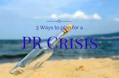 Finesse Your Way Out of a Crisis | Small Business PR