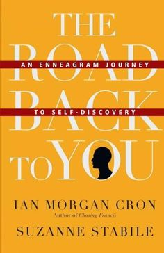 one of the best books on the Enneagram I have read so far! :)  The Road Back to You: An Enneagram Journey to Self-discovery                                                                                                                                                                                 More