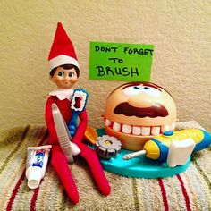 Has your Elf on Shelf made it's appearance yet this year? Be sure to brush your teeth Santa is watching. wink emoticon