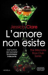 Leggere Romanticamente e Fantasy: Anteprima: L'amore non esiste di Jessica Clare